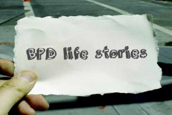 BPD Life Stories