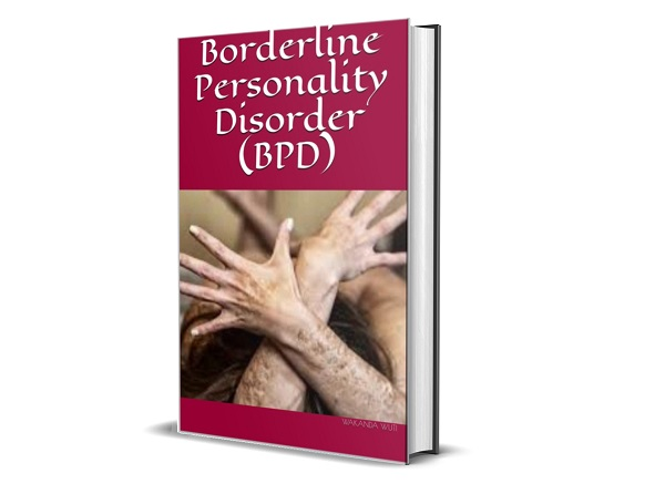 Product Review – Borderline Personality Disorder (BPD) by Wakanda Wuti